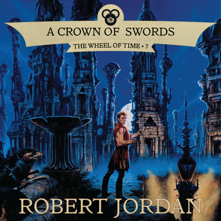 Book Seven of The Wheel of Time A Crown of Swords