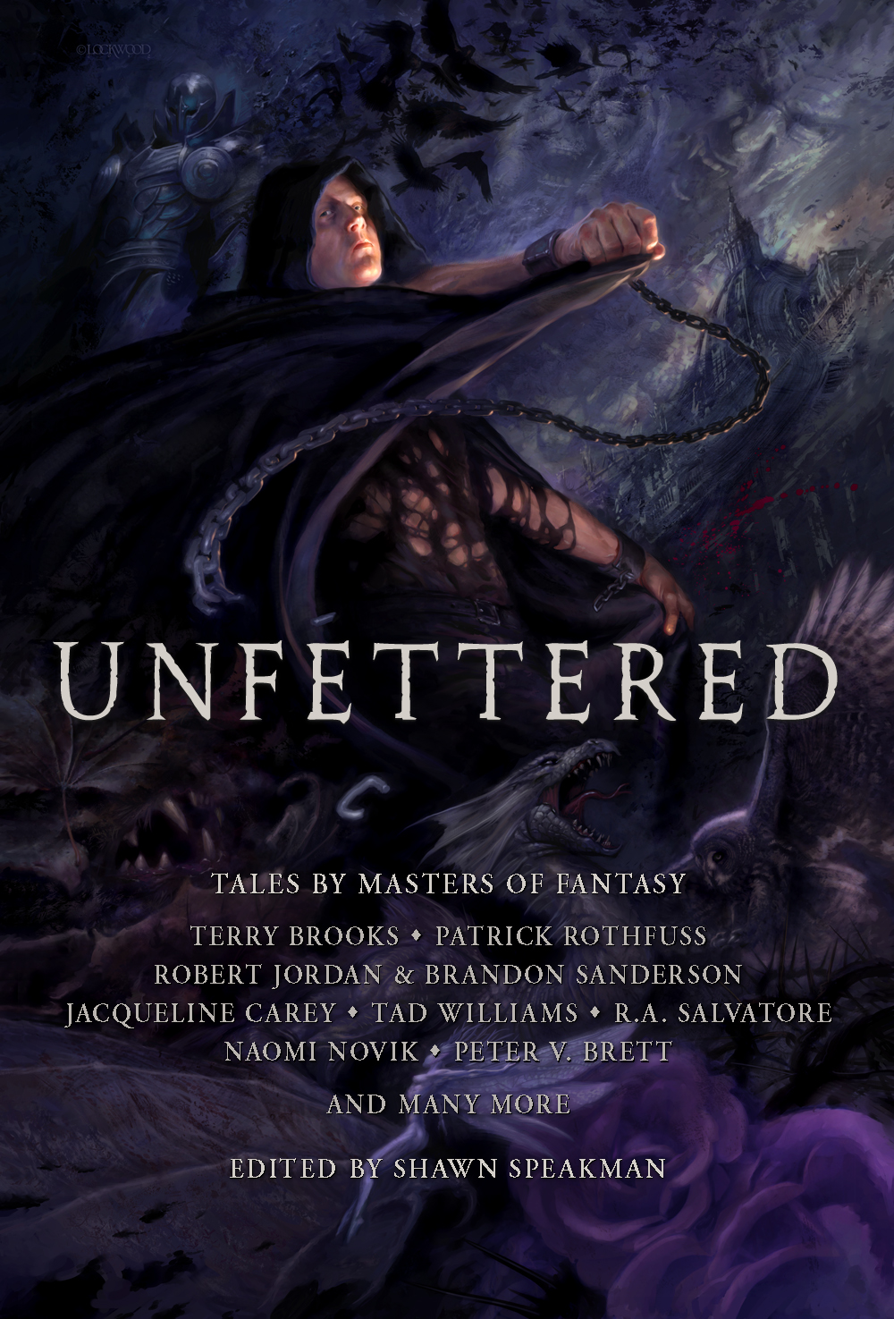 Unfettered: A fantasy anthology edited by Shawn Speakman