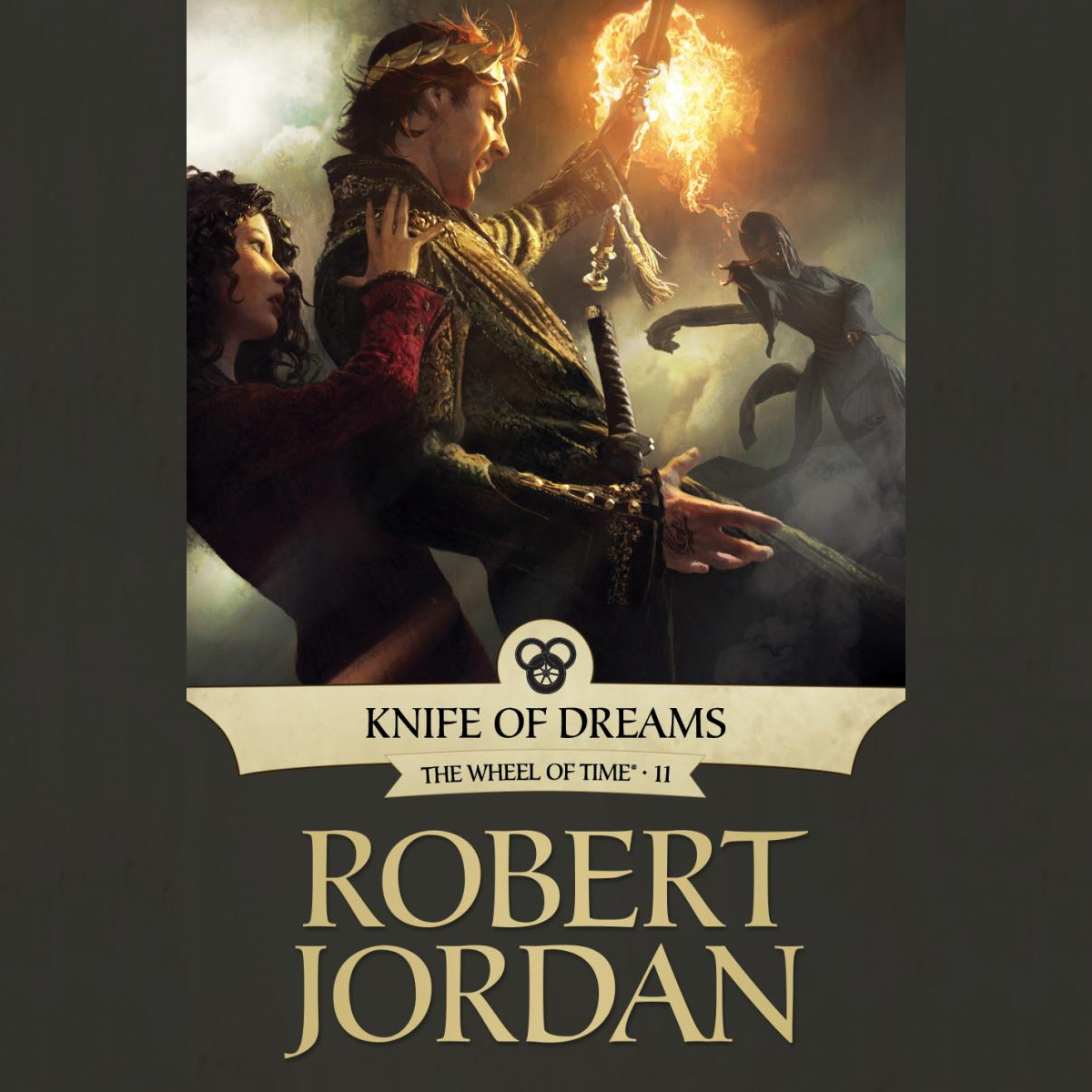 The Wheel Of Time #11: Knife Of Dreams