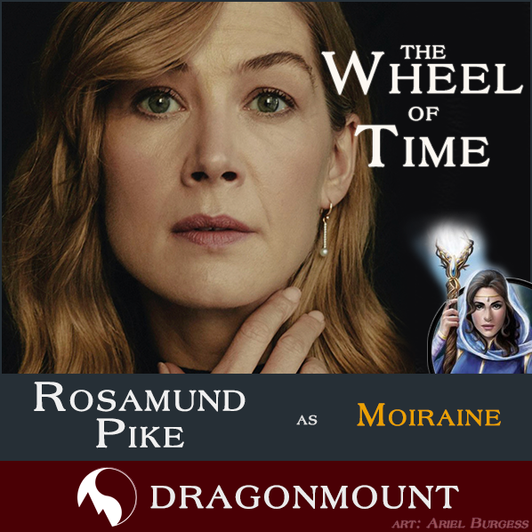 Rosamund Pike as Moiraine