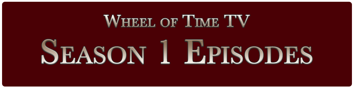 Wheel of Time Season 1 episodes
