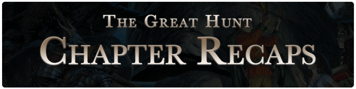 The Great Hunt - chapter recaps