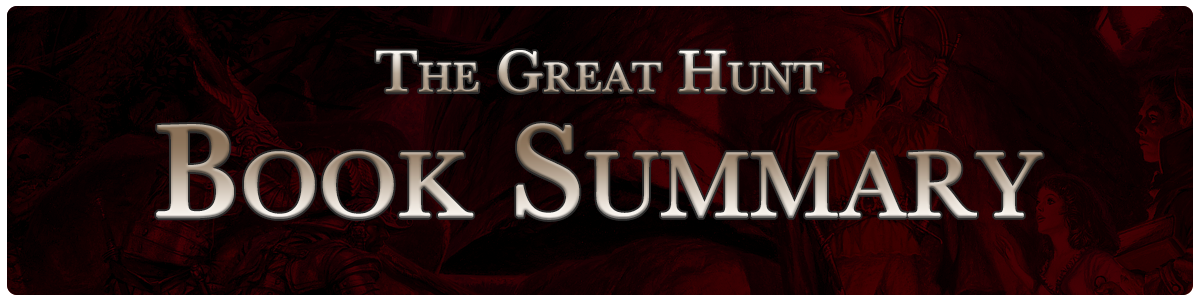 The Great Hunt - summary