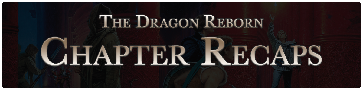 The Dragon Reborn - chapter recaps
