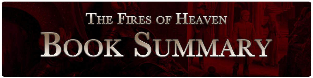 The Fires of Heaven - summary