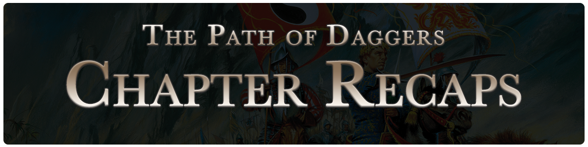 The Path of Daggers - chapter recaps