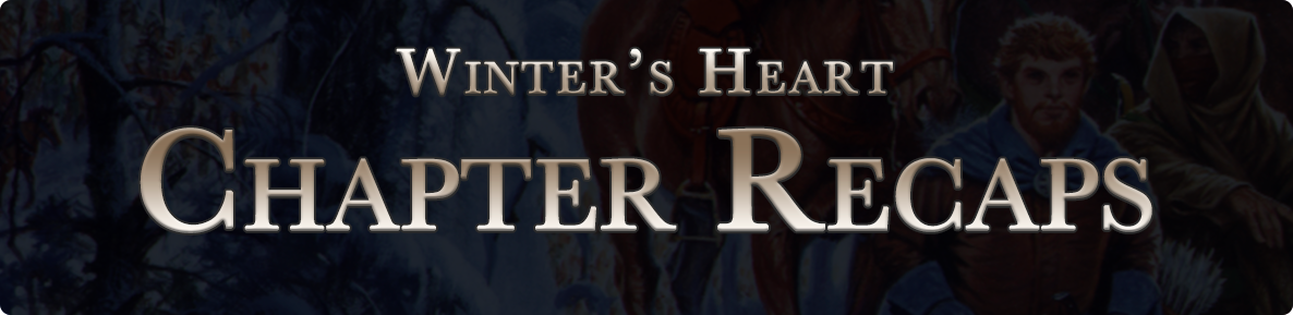 Winter's Heart - chapter recaps